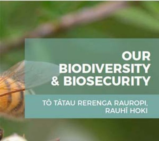 Our Biodiversity and Biosecurity